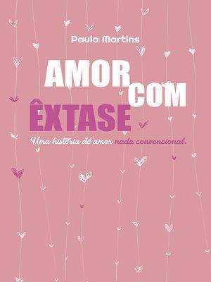 cover image of Amor com êxtase