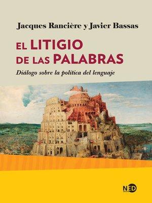 cover image of El litigio de las palabras