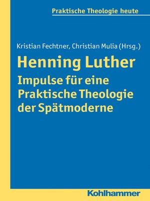 cover image of Henning Luther--Impulse für eine Praktische Theologie der Spätmoderne