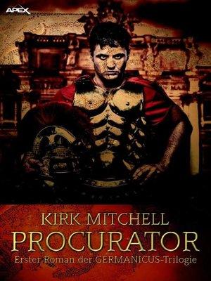 cover image of PROCURATOR--Erster Roman der GERMANICUS-Trilogie