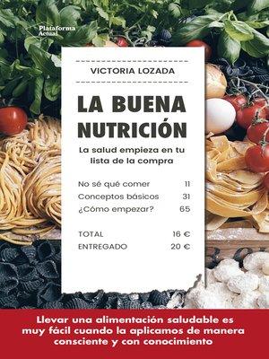 cover image of La buena nutrición