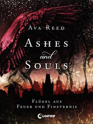 cover image of Ashes and Souls (Band 2)--Flügel aus Feuer und Finsternis