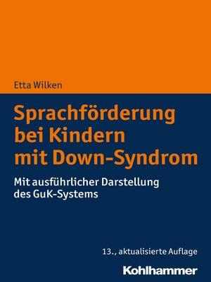 cover image of Sprachförderung bei Kindern mit Down-Syndrom