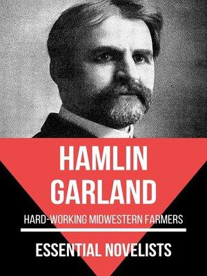 cover image of Essential Novelists--Hamlin Garland