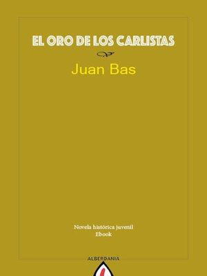 cover image of El oro de los carlistas