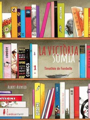 cover image of La Victòria somia