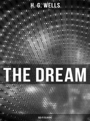 cover image of The Dream (Sci-Fi Classic)