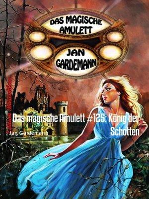 cover image of Das magische Amulett #125