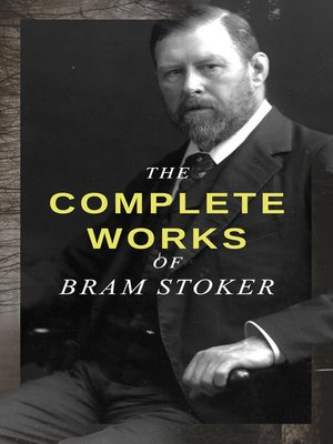 cover image of The Complete Works of Bram Stoker