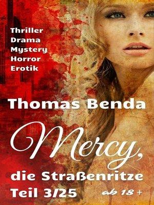 cover image of Mercy, die Straßenritze Teil 3/25