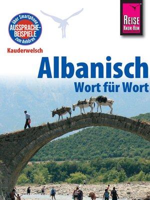 cover image of Reise Know-How Sprachführer Albanisch--Wort für Wort
