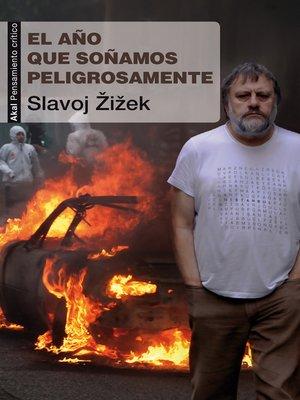 cover image of El año que soñamos peligrosamente
