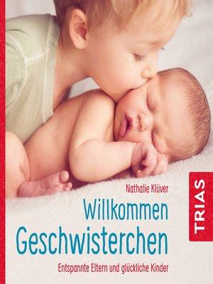 cover image of Willkommen Geschwisterchen
