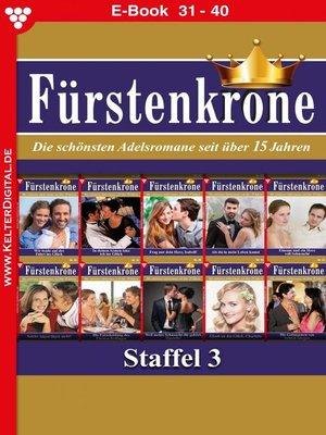 cover image of Fürstenkrone Staffel 4 – Adelsroman