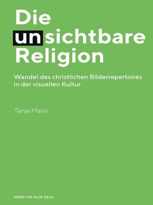 cover image of Die (un)sichtbare Religion