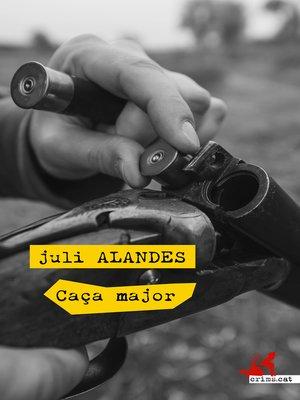 cover image of Caça major