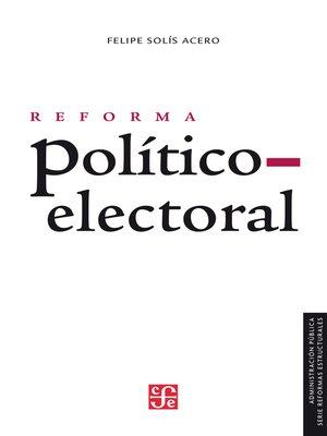 cover image of Reforma político-electoral