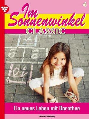 cover image of Im Sonnenwinkel Classic 4 – Familienroman