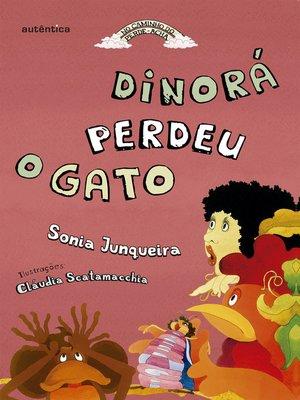 cover image of Dinorá perdeu o gato