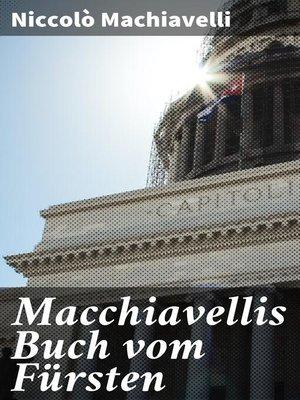 cover image of Macchiavellis Buch vom Fürsten