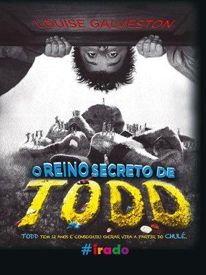 cover image of O Reino secreto de Todd