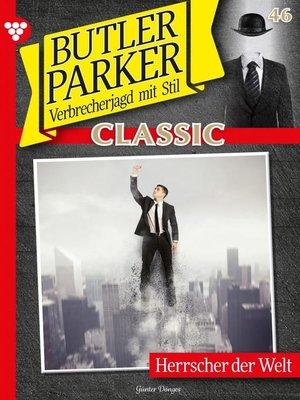 cover image of Butler Parker Classic 46 – Kriminalroman