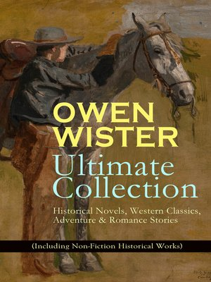 cover image of Owen Wister Ultimate Collection