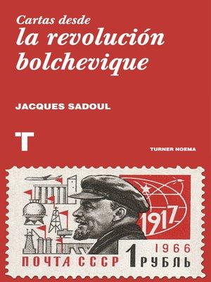 cover image of Cartas desde la revolución bolchevique