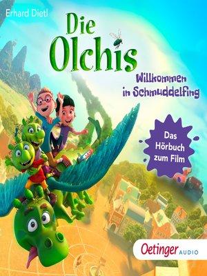 cover image of Die Olchis. Willkommen in Schmuddelfing