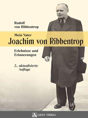 cover image of Mein Vater Joachim von Ribbentrop