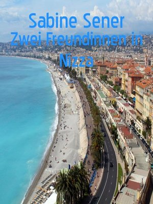 cover image of Zwei Freundinnen in Nizza
