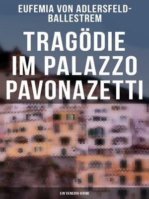 cover image of Tragödie im Palazzo Pavonazetti (Ein Venedig-Krimi)