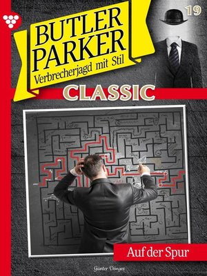 cover image of Butler Parker Classic 19 – Kriminalroman