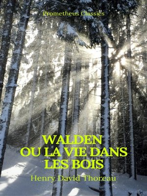 cover image of Walden ou La Vie dans les bois (Best Navigation, Active TOC)(Prometheus Classics)