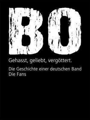 cover image of Böhse Onkelz. Gehasst, geliebt, vergöttert (Bundle)