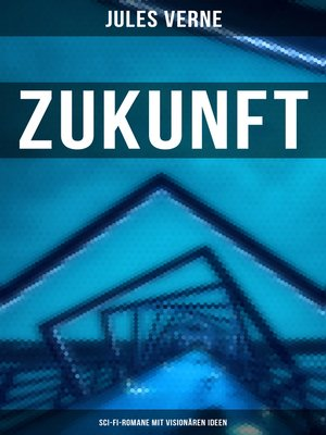 cover image of Zukunft mit Jules Verne