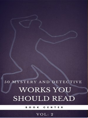 cover image of 50 Mystery and Detective masterpieces you have to read before you die vol 2 (Book Center)