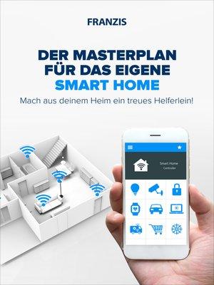 cover image of Der Masterplan für das eigene Smart Home