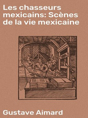 cover image of Les chasseurs mexicains