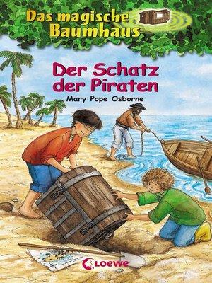 cover image of Das magische Baumhaus 4--Der Schatz der Piraten