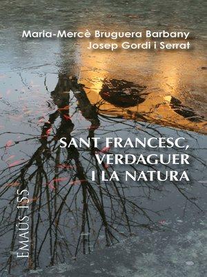 cover image of Sant Francesc, Verdaguer i la natura