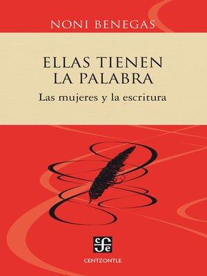 cover image of Ellas tienen la palabra