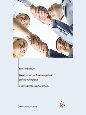 cover image of (Ver-)Führung zur Chancengleichheit