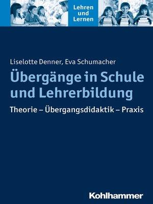 cover image of Übergänge in Schule und Lehrerbildung