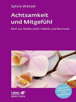 cover image of Achtsamkeit und Mitgefühl