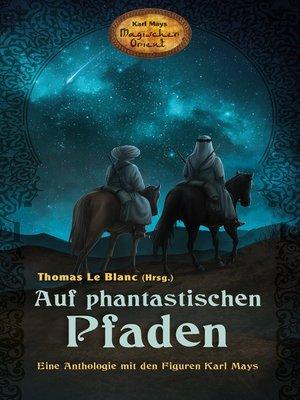 cover image of Auf phantastischen Pfaden