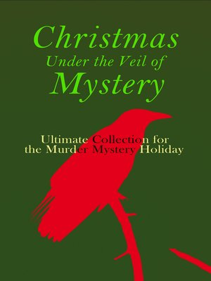 cover image of Christmas Under the Veil of Mystery – Ultimate Collection for the Murder Mystery Holiday