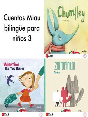 cover image of Cuentos Miau bilingüe para niños 3