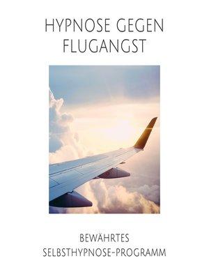 cover image of Hypnose gegen Flugangst