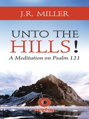 cover image of Unto the Hills--A Meditation on Psalm 121